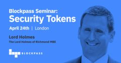 Blockpass Announces Lord Holmes of Richmond MBE as Keynote at London Security Token Seminar